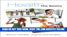 [Free Read] Health: The Basics, Sixth Canadian Edition Plus MyHealthLab with Pearson eText --