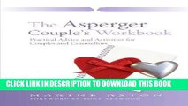 Ebook The Asperger Couple s Workbook: Practical Advice and Activities for Couples and Counsellors