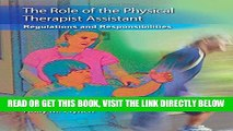 [Free Read] The Role of the Physical Therapist Assistant: Regulations and Responsibilities Full