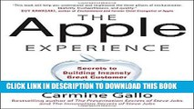 [New] Ebook The Apple Experience: Secrets to Building Insanely Great Customer Loyalty Free Read