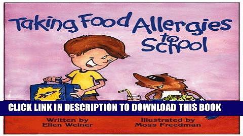 Ebook Taking Food Allergies to School (Special Kids in School) (Special Kids in School Series)
