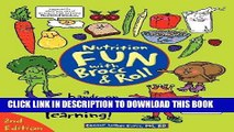 Best Seller Nutrition Fun with Brocc   Roll, 2nd edition: A hands-on activity guide filled with