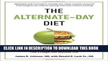Best Seller The Alternate-Day Diet Revised: The Original Up-Day, Down-Day Eating Plan to Turn on
