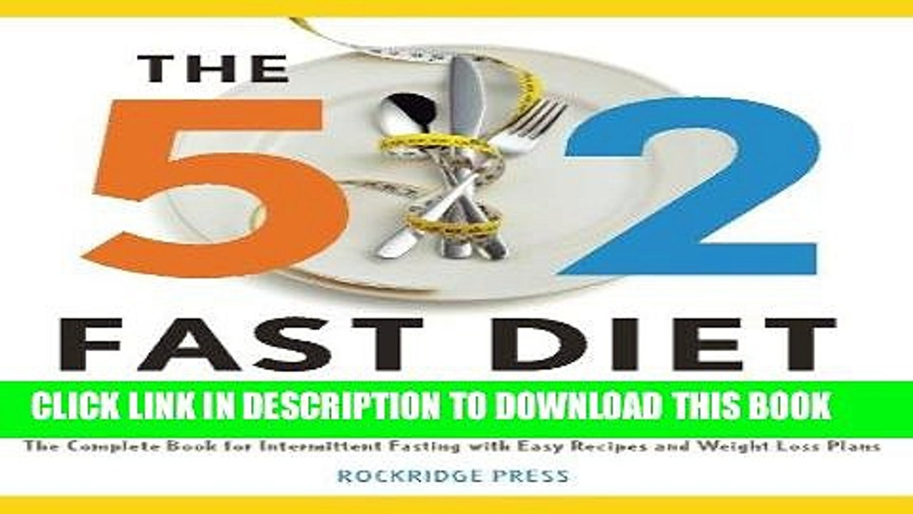 Ebook 5:2 Fast Diet for Beginners: The Complete Book for Intermittent  Fasting with Easy Recipes