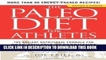 Ebook The Paleo Diet for Athletes: The Ancient Nutritional Formula for Peak Athletic Performance