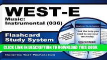 Read Now WEST-E Music: Instrumental (036) Flashcard Study System: WEST-E Test Practice Questions