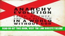 [Free Read] Anarchy Evolution: Faith, Science, and Bad Religion in a World Without God Full Online