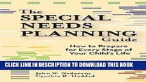 Ebook The Special Needs Planning Guide: How to Prepare for Every Stage of Your Child s Life Free