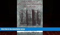 Big Deals  Legal Aspects of Owning and Managing Woodlands  Full Ebooks Best Seller