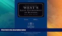 Big Deals  West s Legal Environment of Business: Text and Cases  Full Read Most Wanted