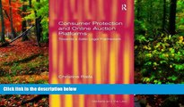 Deals in Books  Consumer Protection and Online Auction Platforms: Towards a Safer Legal Framework