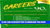 [Read] Ebook Careers for the 90s: Everything You Need to Know to Find the Right Career New Version