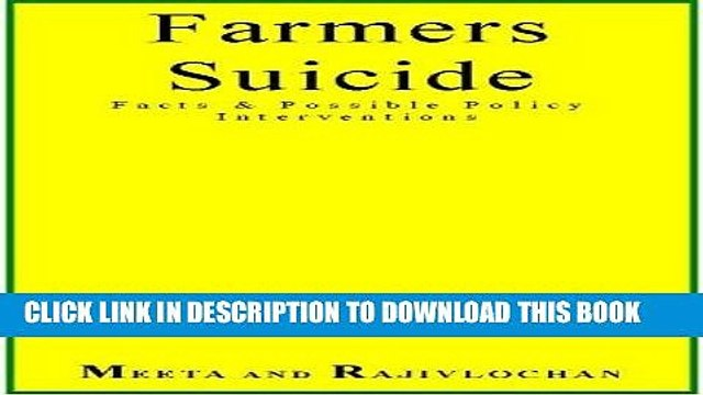 [Read] PDF Farmers Suicide Facts   Possible Policy Interventions New Reales