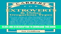 [Read] PDF Careers for Extroverts   Other Gregarious Types (Careers for You Series) New Reales