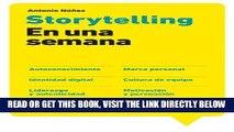 [PDF] FREE Storytelling en una semana: Autoconocimiento, Marca personal, Identidad digital,
