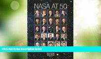 Big Deals  Nasa At 50  Interviews With Nasa s Senior Leadership (NASA History)  Full Read Best
