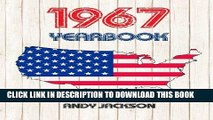 [Read] Ebook 1967 U.S. Yearbook: Interesting original book full of facts and figures from 1967 -