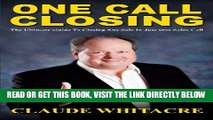 [PDF] FREE One Call Closing: The Ultimate Guide To Closing Any Sale In Just One Sales Call [Read]