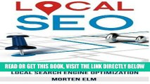 [PDF] FREE Local SEO: Get More Customers with Local Search Engine Optimization [Download] Online
