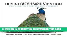 [Free Read] Business Communication: Polishing Your Professional Presence, First Canadian Edition