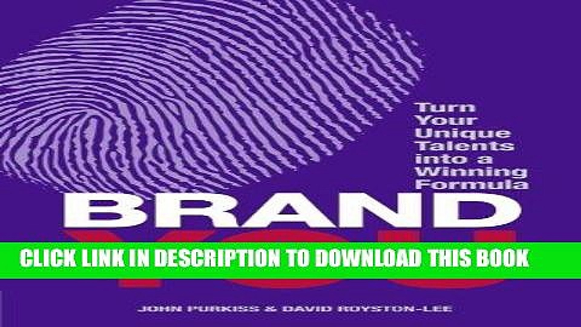 [Read] Ebook Brand You: Turn Your Unique Talents into a Winning Formula (Financial Times Guides)