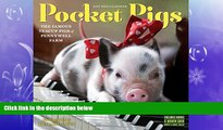 READ book  Pocket Pigs Mini Wall Calendar 2017: The Famous Teacup Pigs of Pennywell Farm  BOOK