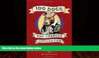 Free [PDF] Downlaod  100 Dogs Who Changed Civilization  BOOK ONLINE