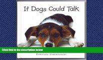 READ book  If Dogs Could Talk: Tongues Unleashed!  DOWNLOAD ONLINE