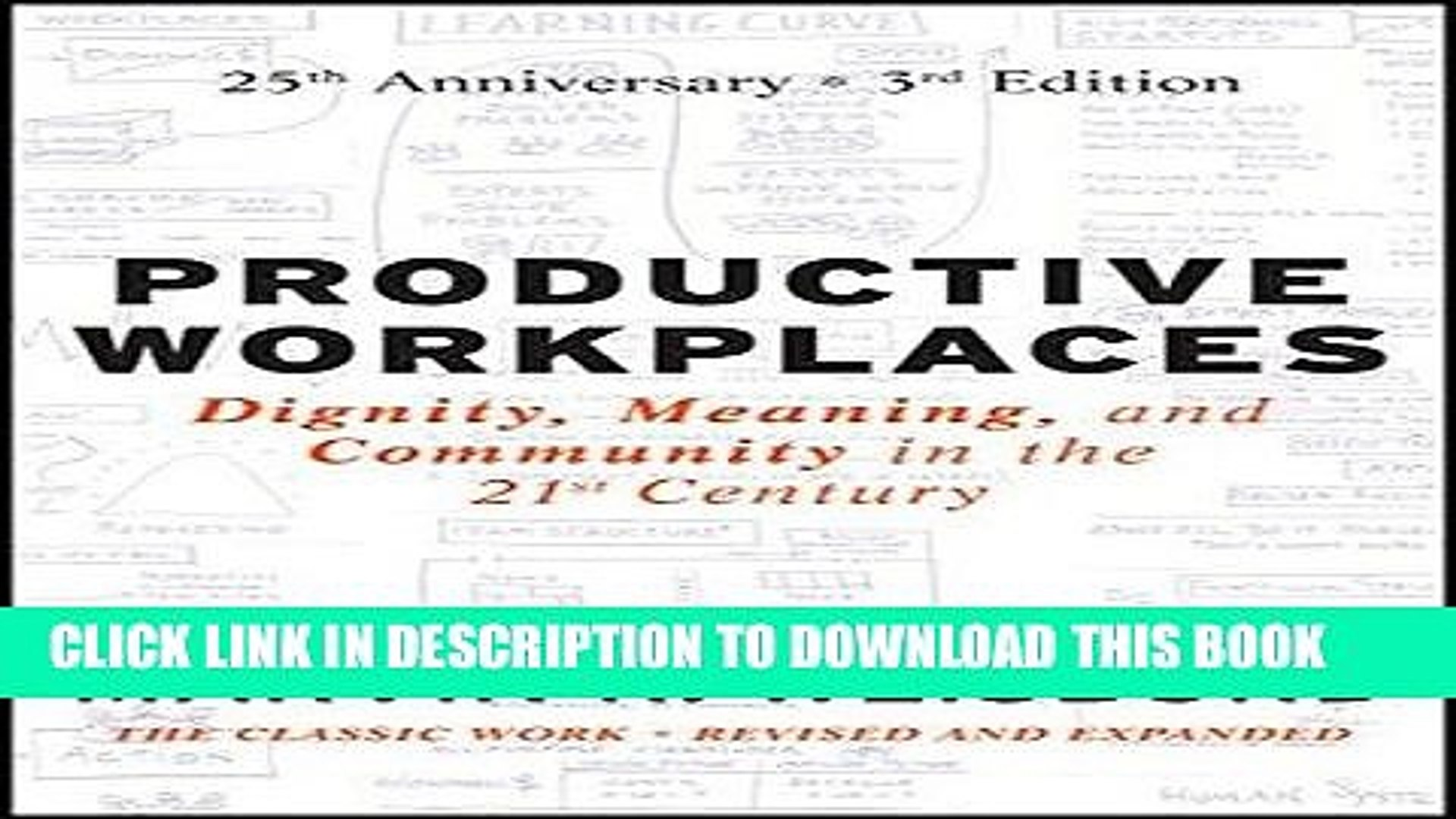 Productive Workplaces: Dignity, Meaning, and Community in the 21st Century- Marvin Weisbord