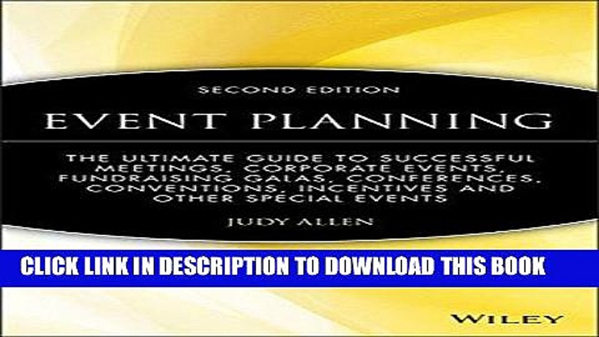 [Free Read] Event Planning: The Ultimate Guide To Successful Meetings, Corporate Events,