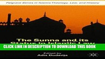 [PDF] The Sunna and its Status in Islamic Law: The Search for a Sound Hadith (Palgrave Series in