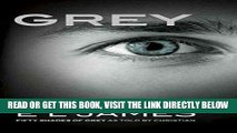 [EBOOK] DOWNLOAD Grey  Fifty Shades of Grey as Told by Christian (Fifty Shades of Grey Series) PDF