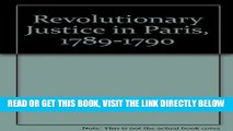 [EBOOK] DOWNLOAD Revolutionary Justice in Paris, 1789-1790 PDF