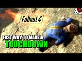 Fallout 4 - Fast Way to do a Touchdown (How to make a Touchdown - Mini Nuke Method)