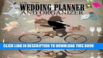 [Read] Ebook The Wedding Planner and Organizer: Bears Wedding Planner Book Worksheets, Checklists,