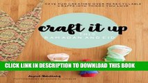 Read Now Craft it up this Ramadan and Eid: Have fun creating over 40 recyclable crafts into things