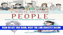 [EBOOK] DOWNLOAD 5-Minute Sketching -- People: Super-quick Techniques for Amazing Drawings PDF