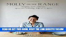 [EBOOK] DOWNLOAD Molly on the Range: Recipes and Stories from An Unlikely Life on a Farm READ NOW