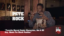Pete Rock - Favorite Marvel Comics, Not A DC Guy, Music For Black Panther (247HH Exclusive)  (247HH Exclusive)