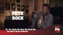 Pete Rock - Dr. Dre Made Me Step My Game Up, We Had A Great Session (247HH Exclusive)  (247HH Exclusive)