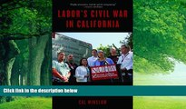 Books to Read  Labor s Civil War in California: The NUHW Healthcare Workers  Rebellion  Best