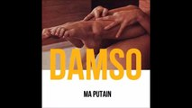 Damso - Ma Putain