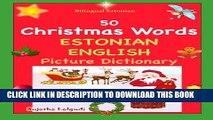 [Read] PDF Bilingual Estonian: 50 Christmas Words (Estonian picture Dictionary): Estonian English
