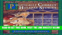 [Free Read] Politically Correct Holiday Stories (The Politically Correct Storybook Book 3) Free