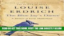 The Blue Jays Dance A Memoir of Early Motherhood