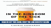 [Free Read] In the Kingdom of the Sick: A Social History of Chronic Illness in America Full Online