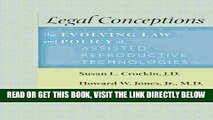 [Free Read] Legal Conceptions: The Evolving Law and Policy of Assisted Reproductive Technologies