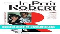[Read] Ebook Le Petit Robert de la langue francaise 2016 - Monolingual French Dictionary (French
