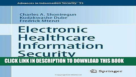 [Free Read] Electronic Healthcare Information Security: 53 (Advances in Information Security) Full