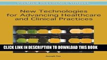 [Free Read] New Technologies for Advancing Healthcare and Clinical Practices Full Online
